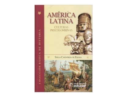 america-latina-culturas-precolombinas-2-9789580511687
