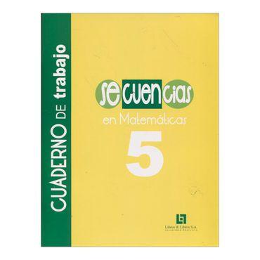 secuencias-en-matematicas-5-cuaderno-de-trabajo-2-9789587244311