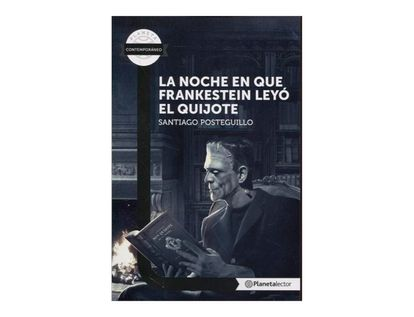 la-noche-en-que-frankenstein-leyo-el-quijote