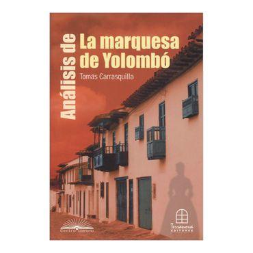 analisis-de-la-marquesa-de-yolombo-de-tomas-carrasquilla-2-9789583012327