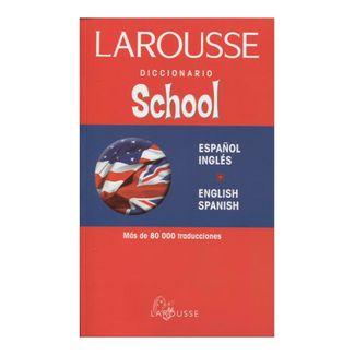 diccionario-school-larousse-espanol-inglesenglish-spanish-2-9789706073990