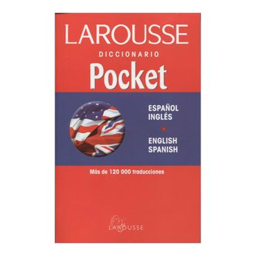 diccionario-pocket-larousse-espanol-inglesenglish-spanish-2-9789706074935