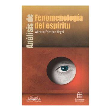 analisis-de-fenomenologia-del-espiritu-de-wilhelm-friedrich-hegel-2-9789583014482