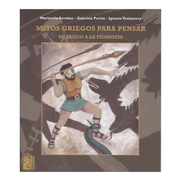 mitos-griegos-para-pensar-un-inicio-a-la-filosofia-2-9789879493656