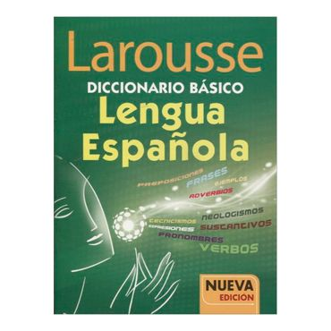 diccionario-larousse-basico-lengua-espanola-nueva-edicion-2-9786072102910