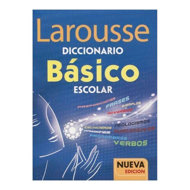 Diccionario Larousse básico escolar nueva edición