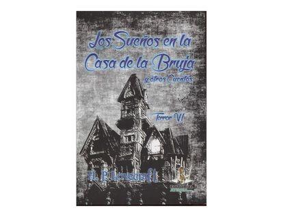 los-suenos-en-casa-de-la-bruja-y-otros-cuentos-terror-vi-2-9789589019030