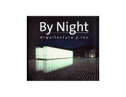 by-night-arquitectura-y-luz-1-9788496449831