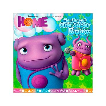 home-the-story-of-one-super-boov-3-9781481404389