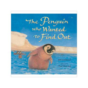 the-penguin-who-wanted-to-find-out-2-9781405230414