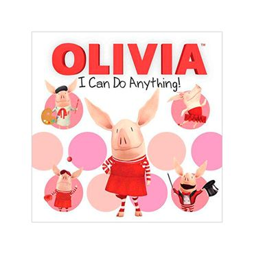 olivia-i-can-do-anything-3-9781481452182