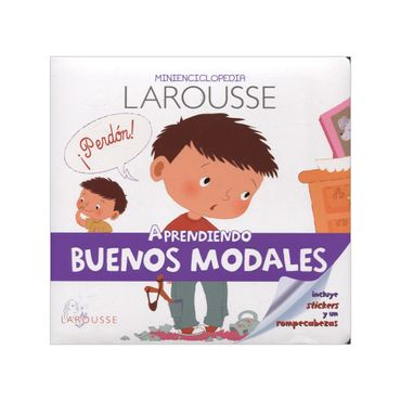 minienciclopedia-larousse-aprendiendo-buenos-modales-1-9786072108073