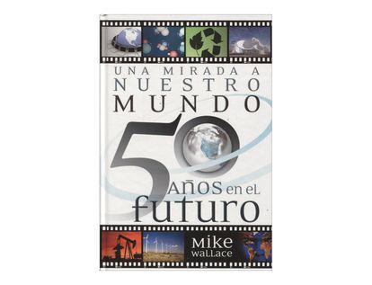 una-mirada-a-nuestro-mundo-50-anos-en-el-futuro-8-9780739496329