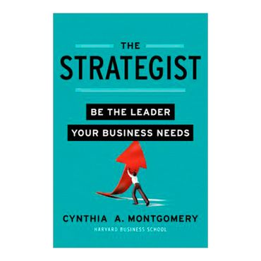 the-strategist-be-the-leader-your-business-needs-2-9780062071019