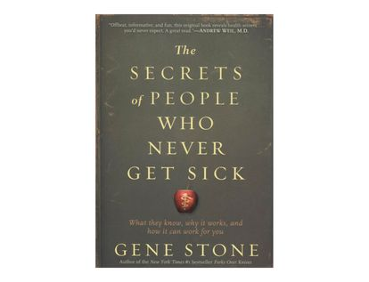 the-secrets-of-people-who-never-get-sick-8-9780761165811