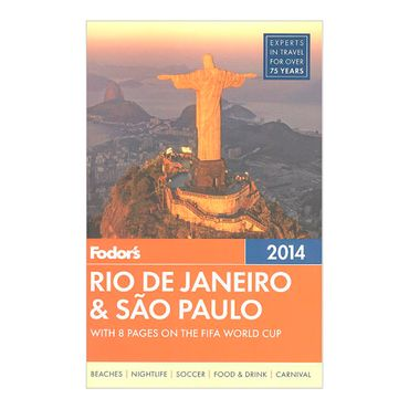 fodors-rio-de-janeiro-sao-paulo-with-8-pages-on-the-fifa-world-cup-8-9780770432270