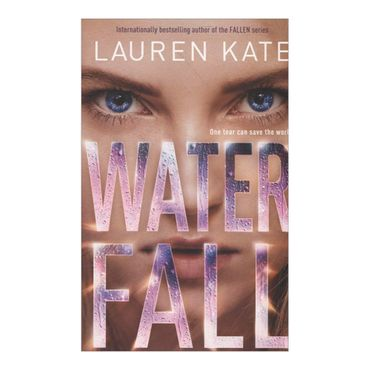 waterfall-one-tear-can-save-the-world-8-9780385390125