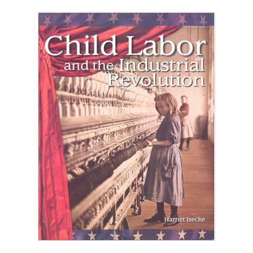 child-labor-and-the-industrial-revolution-4-9781433305481