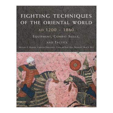 fighting-techniques-of-the-oriental-world-ad-1200-1860-1-9780312386962