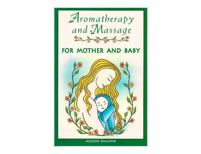 aromatherapy-and-massage-for-mother-and-baby-2-9780892818983