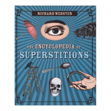 the-encyclopedia-of-superstitions-8-9780738712772