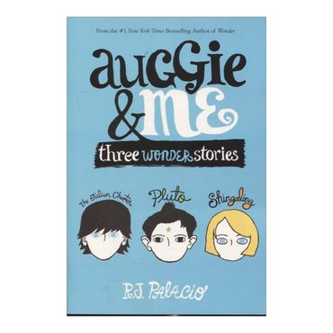 auggie-me-three-wonder-stories-2-9781101935774