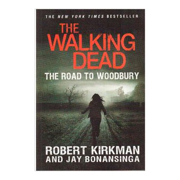 the-walking-dead-the-road-to-woodbury-2-9781250028884