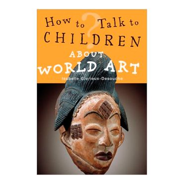 how-to-talk-to-children-about-world-art-8-9780711230910