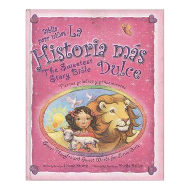 la-historia-mas-dulce-biblia-para-ninas-the-sweetest-story-bible-8-9780829758139