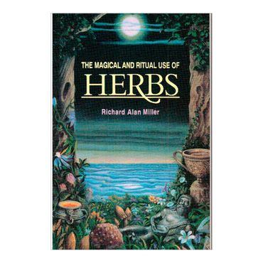 the-magical-and-ritual-use-of-herbs-5-9780892814015