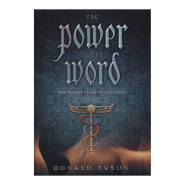 the-power-of-the-word-the-secret-code-of-creation-8-9780738705286