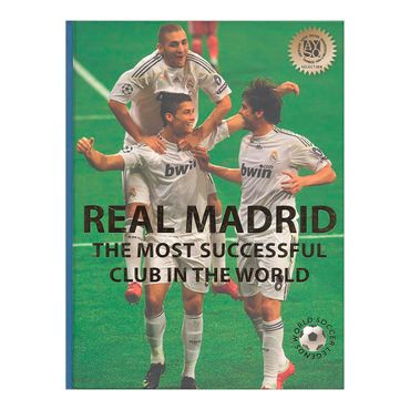 real-madrid-the-most-successful-club-in-the-world-world-soccer-legends-8-9780789211606