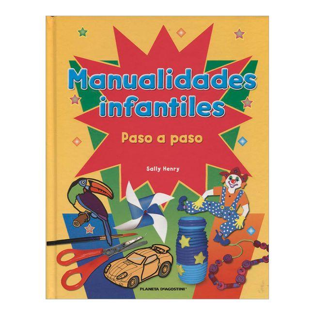 Manualidades Infantiles.Manualidades Infantiles Paso A Paso Panamericana
