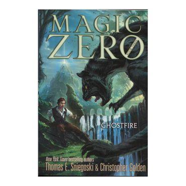 ghostfire-magic-zero-book-2-6-9781442473133