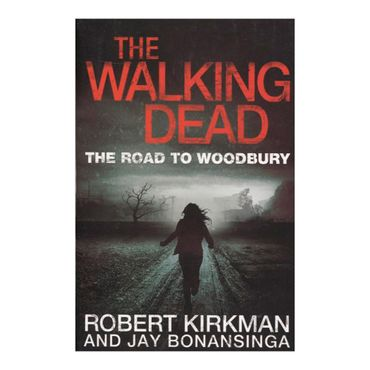the-walking-dead-the-road-to-woodbury-8-9780330541367