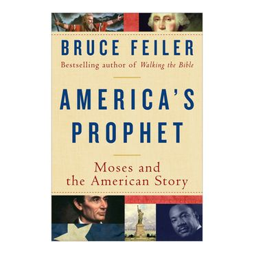 americas-prophet-moses-and-the-american-story-2-9780060574888