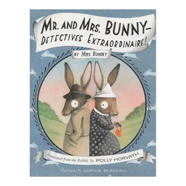 mr-and-mrs-bunny-detectives-extraordinaire-8-9780375867552