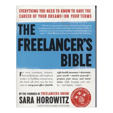 the-freelancers-bible-8-9780761164883