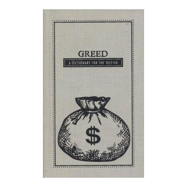 greed-a-dictionary-for-the-selfish-the-deadly-dictionaries-4-9781440528019