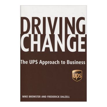 driving-change-the-ups-approach-to-business-2-9781401302887