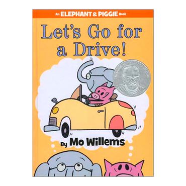 lets-go-for-a-drive-an-elephant-piggie-book-4-9781423164821