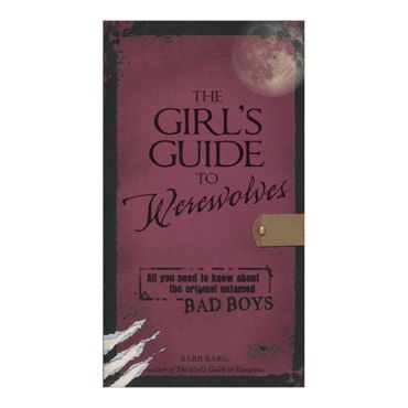 the-girls-guide-to-werewolves-4-9781440502217
