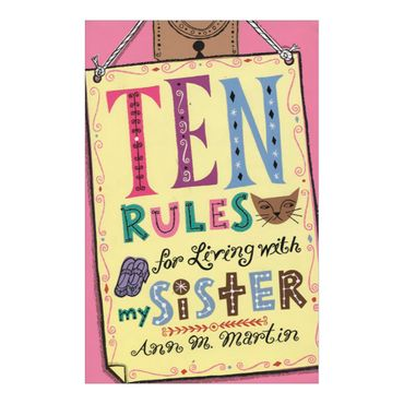 ten-rules-for-living-with-my-sister-1-9780312367664