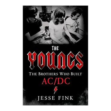 the-youngs-the-brothers-who-built-acdc-2-9781250053831