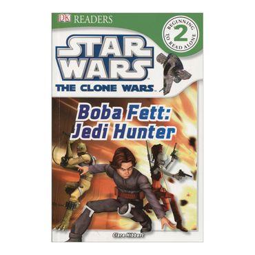star-wars-the-clone-wars-boba-fett-jedi-hunter-dk-readers-level-2-2-9781405354127