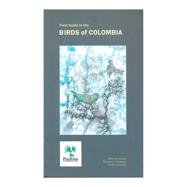 field-guide-to-the-birds-of-colombia-2-9780982761502