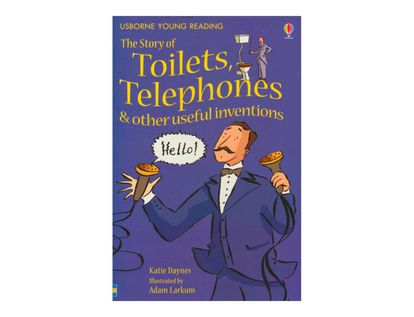 the-story-of-toilets-telephones-and-other-useful-inventions-usborne-young-reading-1-506417