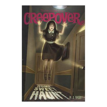home-sweet-haunt-youre-invited-to-a-creepover-6-9781442472402