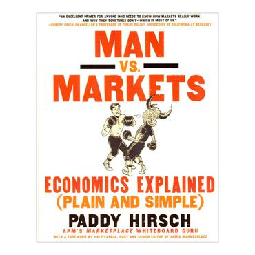man-vs-markets-economics-explained-2-9780062196651