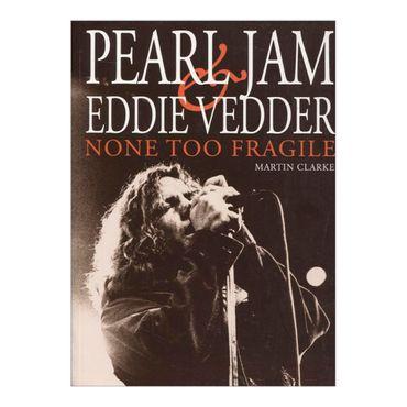 pearl-jam-eddie-vedder-none-too-fragile-8-9780859654449
